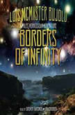 Borders of Infinity A Miles Vorkosigan Adventure, Lois McMaster Bujold