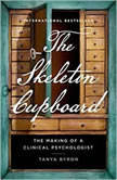 The Skeleton Cupboard, Tanya Byron