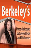 Three Dialogues Between Hylas and Philonous , George Berkeley