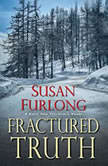 Fractured Truth, Susan Furlong