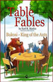 Table Fables: Bukosi - King of the Ants, Earl R. Mathis