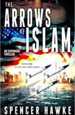The Arrows of Islam, Spencer Hawke