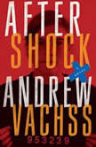 Aftershock, Andrew Vachss
