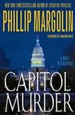 Capitol Murder, Phillip Margolin