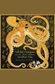 Tell the Octopus, and other Short Stories, Jonathan Day