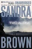 Two Alone, Sandra Brown