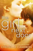 The Girl Next Door, Chelsea M. Cameron