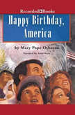 Happy Birthday, America, Mary Pope Osborne