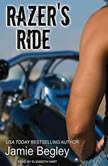 Razer's Ride, Jamie Begley