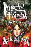 Dirty Thirty, Asa Akira