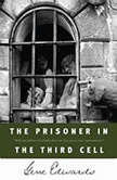 The Prisoner in the Third Cell, Gene Edwards