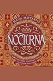 Nocturna, Maya Motayne