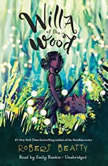 Willa of the Wood, Robert Beatty