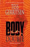 Body Double: A Rizzoli & Isles Novel, Tess Gerritsen