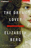 The Dream Lover, Elizabeth Berg