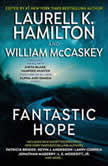 Fantastic Hope, Laurell K. Hamilton