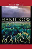 Hard Row, Margaret Maron