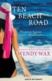 Ten Beach Road, Wendy Wax