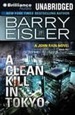 A Clean Kill in Tokyo, Barry Eisler