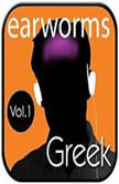 Rapid Greek, Vol. 1, Earworms Learning