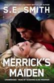 Merricks Maiden, S.E. Smith