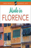 MADE IN FLORENCE, Laura Morelli
