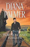 For Now and Forever Dark Surrender & Color Love Blue, Diana Palmer