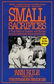 Small Sacrifices, Ann Rule