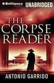 The Corpse Reader, Antonio Garrido