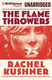 The Flamethrowers, Rachel Kushner