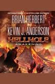 Hellhole: Awakening, Brian Herbert