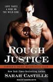 Rough Justice, Sarah Castille