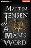 Man's Word, A, Martin Jensen