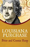 Louisiana Purchase, Peter Roop