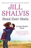 Head Over Heels, Jill Shalvis
