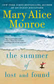 The Summer of Lost and Found, Mary Alice Monroe
