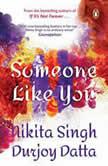 Someone Like You, Nikita Singh