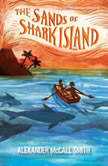 The Sands of Shark Island, Alexander McCall Smith