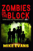 Zombies on The Block There Goes The Neighborhood, Mike Evans