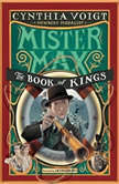 Mister Max: The Book of Kings Mister Max 3, Cynthia Voigt