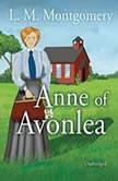 Anne of Avonlea, L. M. Montgomery