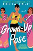 Grown-Up Pose, Sonya Lalli