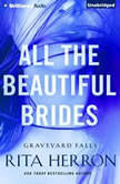 All the Beautiful Brides, Rita Herron