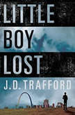 Little Boy Lost, J. D. Trafford