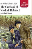 The Casebook of Sherlock Holmes – Volume I, Sir Arthur Conan Doyle