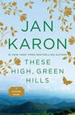 These High, Green Hills, Jan Karon