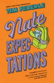 Nate Expectations, Tim Federle