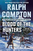 Ralph Compton Blood of the Hunters, Ralph Compton