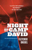 Night of Camp David, Fletcher Knebel