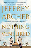 Nothing Ventured, Jeffrey Archer